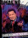 Speaking Freely: Vol. 5: Hugo Chavez