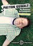 Patton Oswalt: No Reason to Complain: Uncensored