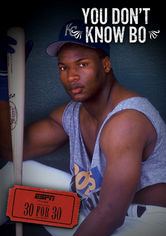 30 for 30: You Don't Know Bo