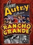 Gene Autry Collection: Rancho Grande