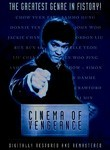 Cinema of Vengeance: Martial Arts in the Movies