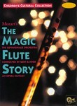 The Magic Flute Story: An Opera Fantasy