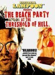 National Lampoon Presents: The Beach Party at the Threshold of Hell
