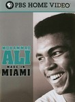Muhammad Ali: Made in Miami