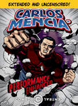 Carlos Mencia: Performance Enhanced*