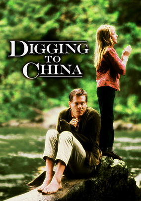 Digging to China affiche