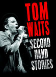 Tom Waits: Second-Hand Stories