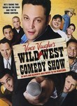 Vince Vaughn's Wild West Comedy Show
