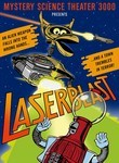 Mystery Science Theater 3000: Laserblast