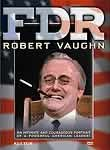 FDR: Robert Vaughn One-Man Show