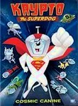 Krypto the Superdog: Vol. 1: Cosmic Canine