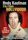 Andy Kaufman: I'm from Hollywood/My Breakfast with Blassie