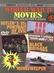 World War II Movies: Hitler's SS: Portait of Evil / Black Brigade / Minesweeper