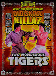 Old Skool Killaz: Two Wondrous Tigers