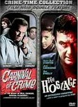 Carnival of Crime / The Hostage