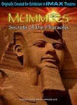 Mummies: Secrets of the Pharaohs: IMAX