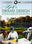 Golf's Grand Design: The History of American Colf Course Architecture